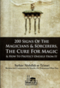 200 Signs Of The Magicians & Sorcerers, The Cure For Magic