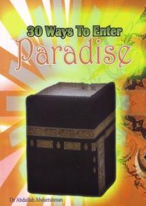 30 Ways to Enter Paradise