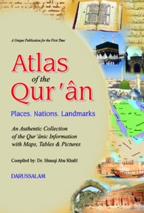 Atlas of the Qur'an. Places. Nations. Landmarks.