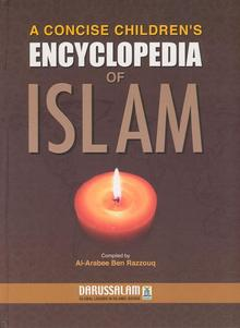 Childrens Encyclopedia of Islam