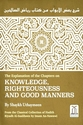 Knowledge, Righteousness And Good Manners