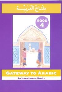 Gateway to Arabic - Book 4