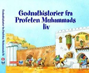 Godnathistorier fra Profetens Muhammads liv
