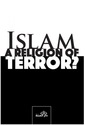 Islam - A Religion of Terror?