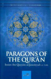 Paragons of the Quran by Imam Ibn Qayyim Al Jawziyyah