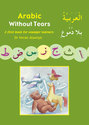 Gateway: Arabic Without Tears: A First Book for Younger Learners