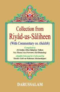 Collection from Riyad-us-Saliheen (with commentary on ahadith)