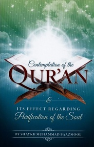 Contemplation of The Qur'an & Its Effect Regarding Purification Of The Soul