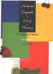 Authentic Etiquette of Eating & Hosting