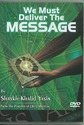 We Must Deliver The Message (DVD)