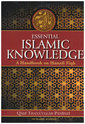 Essential Islamic Knowledge - A Handbook on Hanafi Fiqh