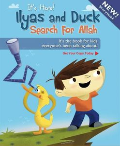 Ilyas and The Duck - Search for Allah