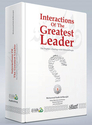 Interactions of The Greatest Leader