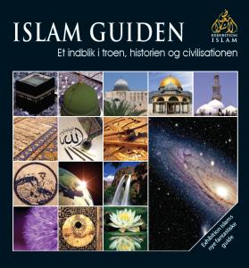 Islam Guiden - Et indblik i troen, historien og civilisationen