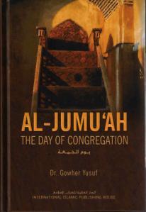 Al Jumu'ah - The Day of Congregation