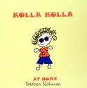 Kolla Kolla at Home