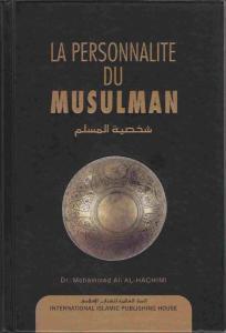 La Personnalite Du Musulman