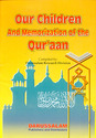 Our Children and Memorization of The Quraan
