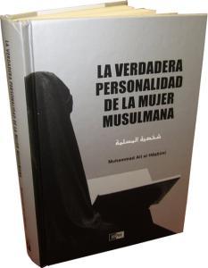 La verdadera personalidad de la mujer musulmana