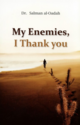My Enemies, I Thank You