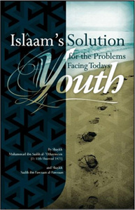 Islam's Solution for the Problems Facing Todays Youth
