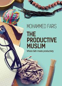 The Productive Muslim - Where Faith Meets Productivity
