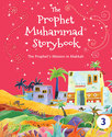 The Prophet Muhammad Storybook 3
