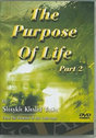 The Purpose of Life - Part 2 (DVD)