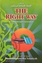 The Right Way - A Summarized Translation