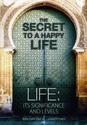 The Secret To A Happy Life