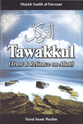 Tawakkul - Trust and Reliance on Allah
