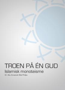 Troen på en Gud - islamisk monoteisme
