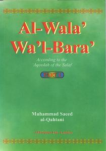 Al-Wala' Wa'l-Bara' According to the 'Aqeedah of the Salaf (3 v)
