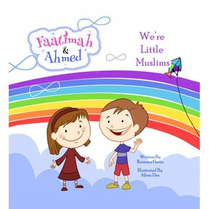 Faatimah and Ahmad - We're Little Muslims