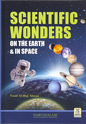 Scientific Wonders on the Earth and in Space