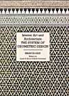 Islamic Art and Architecture - The System of Geometric Design