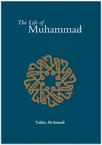 The Life of Muhammad (pbuh)