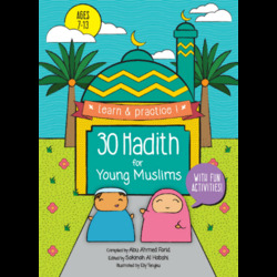 30 Hadith for Children ages 7-13