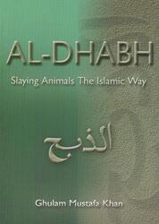 Al-Dhabh - Slaying Animals The Islamic Way