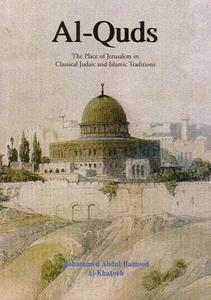 Al-Quds: The Place of Jerusalem