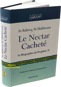 Ar-Raheeq Al-Makhtoum (Le Nectar Cachete)