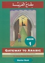 Gateway to Arabic - Book 1