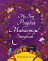 My First Prophet Muhammad (saw) Storybook