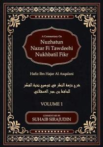 A Commentary On Nuzhatun Nazar Fi Tawdeehi Nukhbatil Fikr