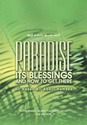 Paradise its Blessings and How To Get There