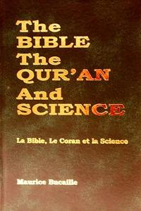 The Bible, The Quran and Science by Maurice Bucaille
