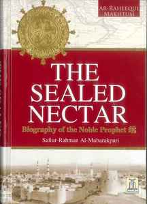 The Sealed Nectar (Revised Edition)
