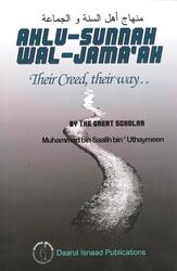 Ahlu-Sunnah Wal-Jamaah - Their Creed - Their Way