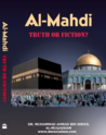 Al-Mahdi - Truth or Fiction?