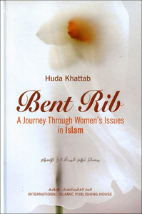 Bent Rib - A Journey Through Women's Issues in Islam